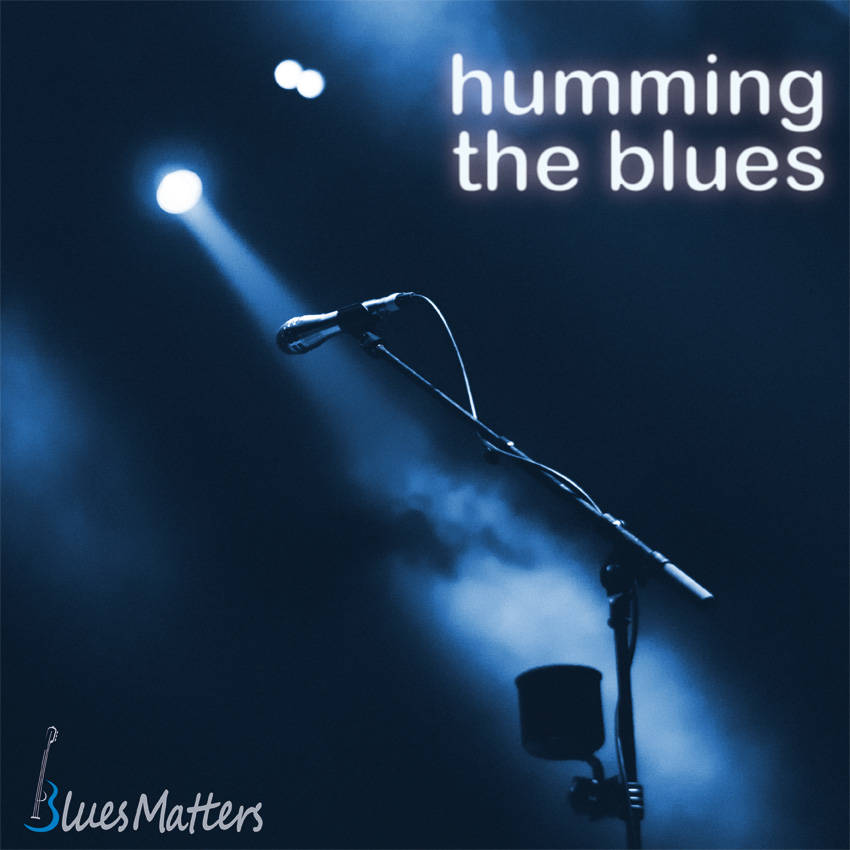 Humming the blues